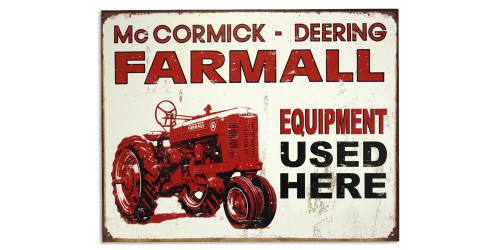 Affiche de métal  ''Farmall equipment use here''